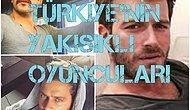 Türkiye'nin Yakışıklı Oyuncuları