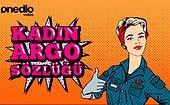 Kadın Argo Sözlüğü