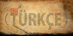 Bu Kelimelerden Hangisinin Türkçeye Başka Bir Dilden Geçmediğini Bulabilecek misin?