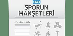Sporun Manşetleri | 26 Eylül 2016