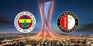 İlk 11'ler Belli Oldu   Fenerbahçe - Feyenoord