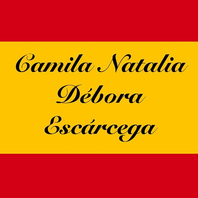 Camila Natalia Débora Escárcega!