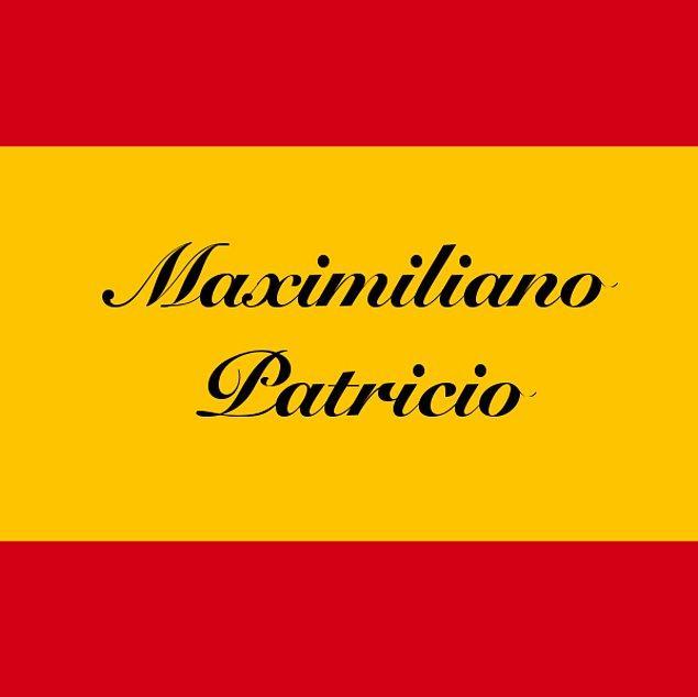Maximiliano Patricio!