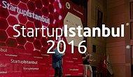 'Gitmediniz Belki Ama Bunları Bilseniz İyi Olur' Dediğimiz Etkinlik: Startup İstanbul 2016