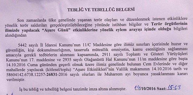 Ankara Valiliği'nin yasak kararını tebliğ ettiği belgede Aşure günü etkinliklerine yönelik terör saldırısı planlandığı istihbaratının alındığı belirtilmişti