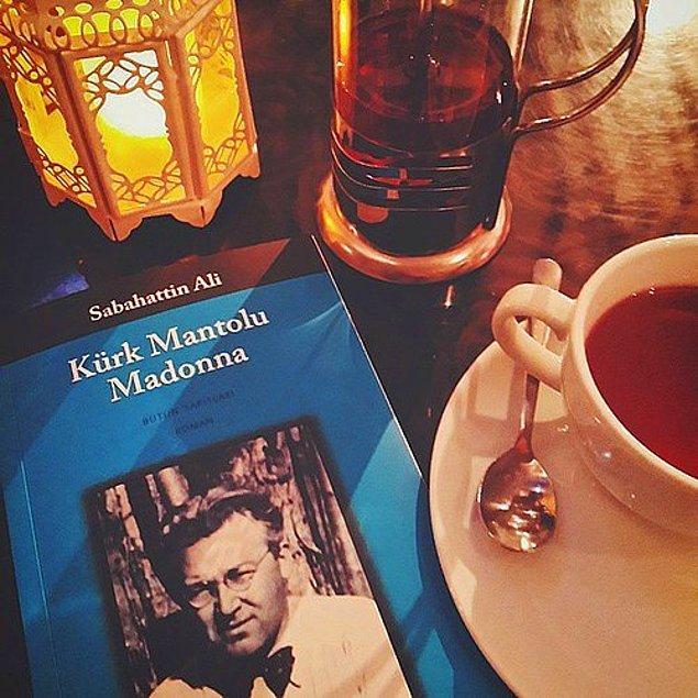 9. Kürk Mantolu Madonna ile sıcak bir şeyler içmek