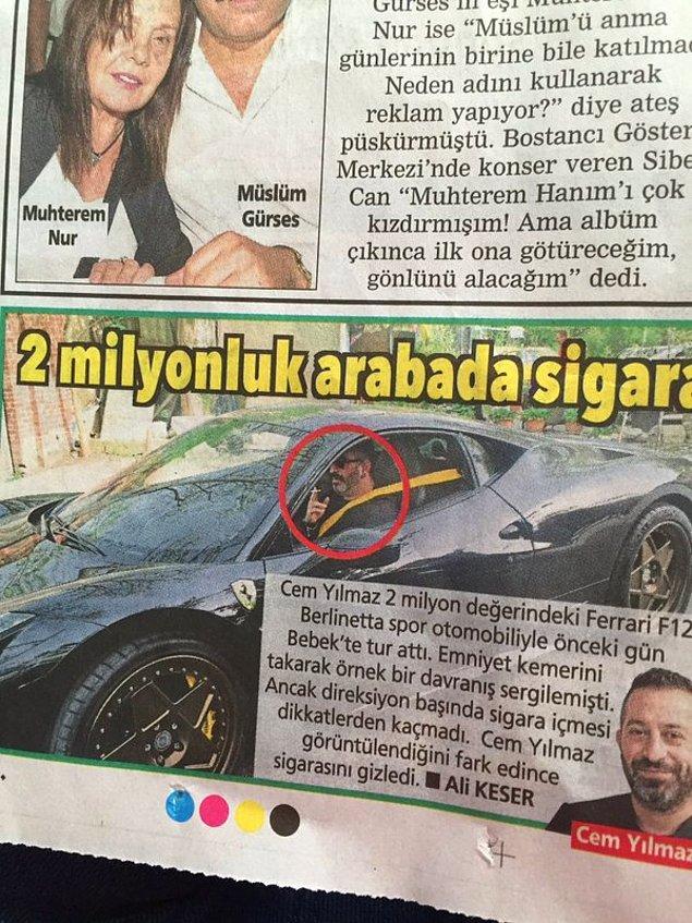3. Yani sorun 2 milyonluk arabada sigara içmesi mi? Yoksa arabada sigara içmesi mi?