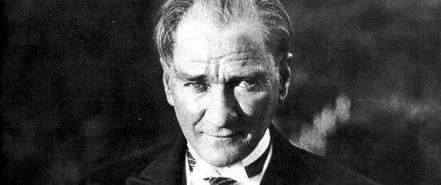 Mustafa Kemal Atatürk!