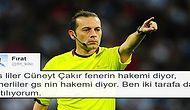 Fenerbahçe - Galatasaray Derbisinin Hakemi Cüneyt Çakır Olmasına Tepki Gösteren 14 Taraftar