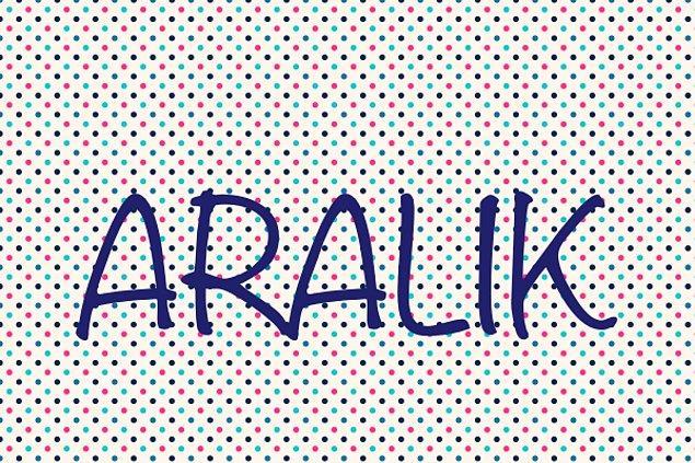 ARALIK!