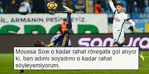 Rize - Fenerbahçe Maçı Sonrası En Az Sow'un Röveşata Golleri Kadar Güzel Yapılmış 20 Paylaşım