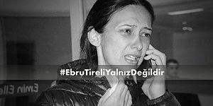 Aile Bakanı'ndan 'Ebru Tireli' Açıklaması: 'Saldırganın En Ağır Cezayı Alması İçin Gerekeni Yapacağız'