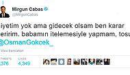 Mirgün Cabas'ın Osman Gökçek'e Twitter Üzerinden Verdiği Efsane Ayar