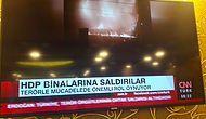 CNN Türk'ten 'HDP Binalarına Saldırı' Haberindeki Alt Başlık İçin Açıklama ve Özür