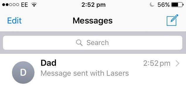 21. Son olarak, artık babalar lazer efektli mesajlar gönderebiliyor.