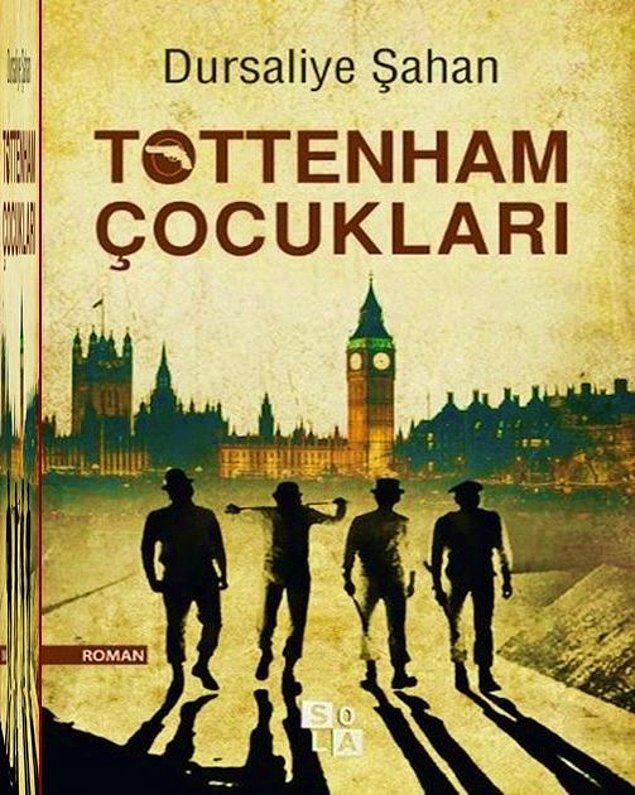Tottenham Çocukları Romanı!