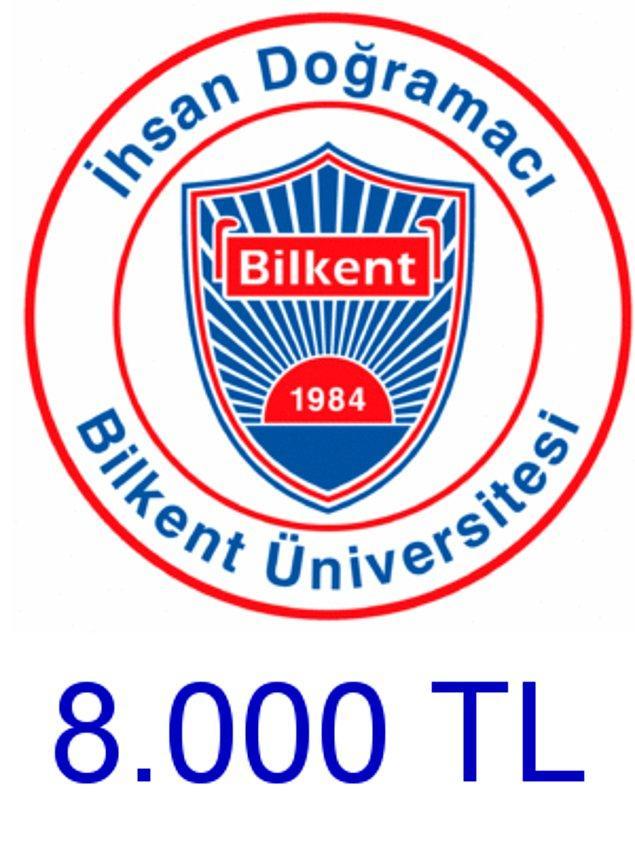 Bilkent - 8.000 TL!