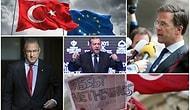 Son 24 Saatte Neler Yaşandı? 11 Madde ile Türkiye ve Hollanda Arasındaki Diplomatik Kriz