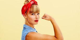 Sen Ne Kadar Güçlü Bir Kadınsın?