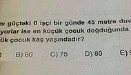 Bütün Soruların Cevabı 1 Olan Bu Matematik Testinde Kaç Doğru Yapacaksın?