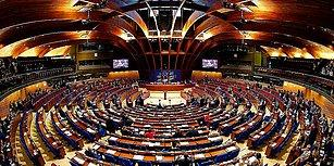 Avrupa Konseyi Parlamenter Meclisi Oyladı: Türkiye Yeniden Denetim Sürecine Alındı