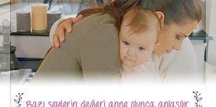 Bazı Şeylerin Değeri Anne Olunca Anlaşılır