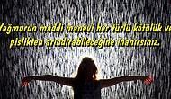 Yağmurlu Günlerin Değerini Herkesten Daha İyi Bilenlerin Anlayabileceği 14 Şey