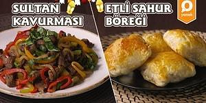 On Bir Ayın Sultanı Ramazan Özel! Sultan Kavurması ve Etli Sahur Böreği Nasıl Yapılır?