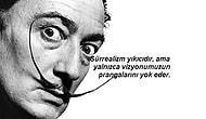 Sürrealizmin Kelimere Dökülüşü! Salvador Dali'den Beynimizin Derinliklerinde Yer Eden 25 Söz