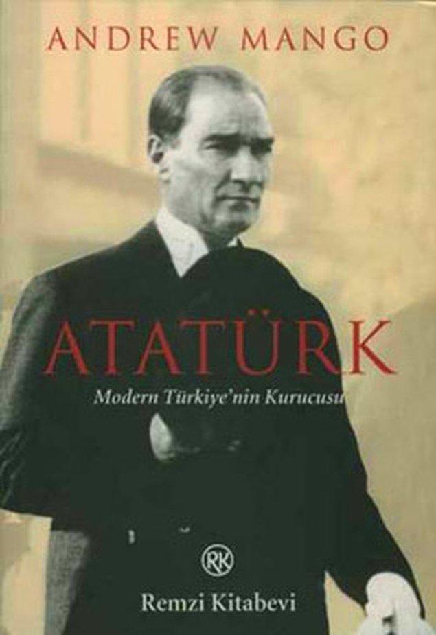 2. Atatürk: Modern Türkiye'nin Kurucusu - Andrew Mango