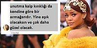 Sevgilisi Terk Edince Acısını Özelden Paylaşan Hayranına Rihanna'dan Hayat Dersi