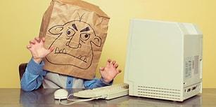 Bilim İnsanlarının Son Araştırmalarına Göre 'Troll'ler Aynı Zamanda Psikopat ve Sadist Bireyler