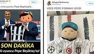 Beşiktaş'ın Pepe Transferiyle İlgili Mizah Yapmak İsterken Mizah Konusu Olan 19 Sporsever