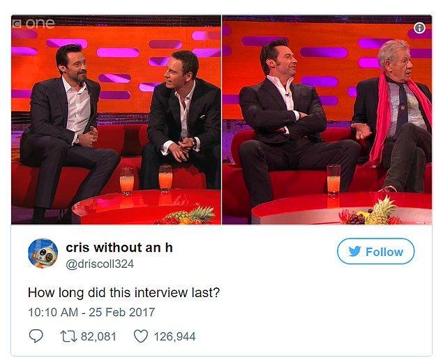 """11. """"Bu röportaj ne kadar sürdü öyle?"""""""