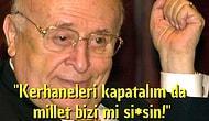 Türk Siyasetçilerin Fantastik Düşünce Tarzlarının Ürünü 21 Efsaneleşmiş Söz