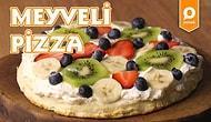 Yaz Meyvelerinin Curcunası Böyle Olur! Meyveli Pizza Nasıl Yapılır?