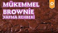 İçi Yoğun Çikolatalı, Yumuşacık Mükemmel Brownie Nasıl Yapılır?