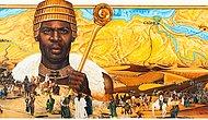 Bill Gates'ten de Zengin: Tüm Tarihin En Zengin İnsanı Mali İmparatoru Mansa Musa