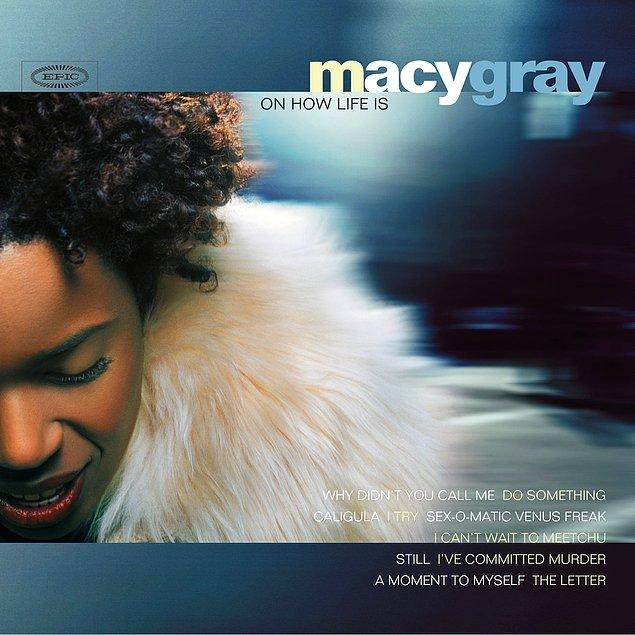 10. Macy Gray - Oh How Life Is (1999)