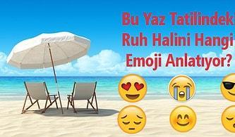 Bu Yaz Tatilindeki Ruh Halini Hangi Emoji Anlatıyor?