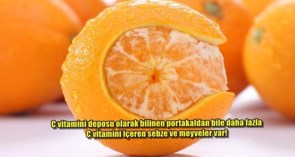En Büyük C Vitamini Kaynağı Portakal Mı Sanıyorsunuz C Vitamini