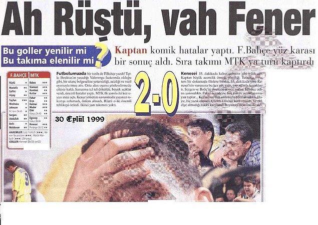 3. 1999-2000 sezonunda UEFA Kupası 1. Tur maçında Fenerbahçe'nin rakibi MTK Budapeşte. Deplasmanda oynanan ilk maç 0-0 sona erdi.
