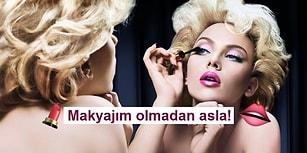 Makyajsız Dışarı Adımını Atmayan Kadınların Çok İyi Bildiği 17 Şey