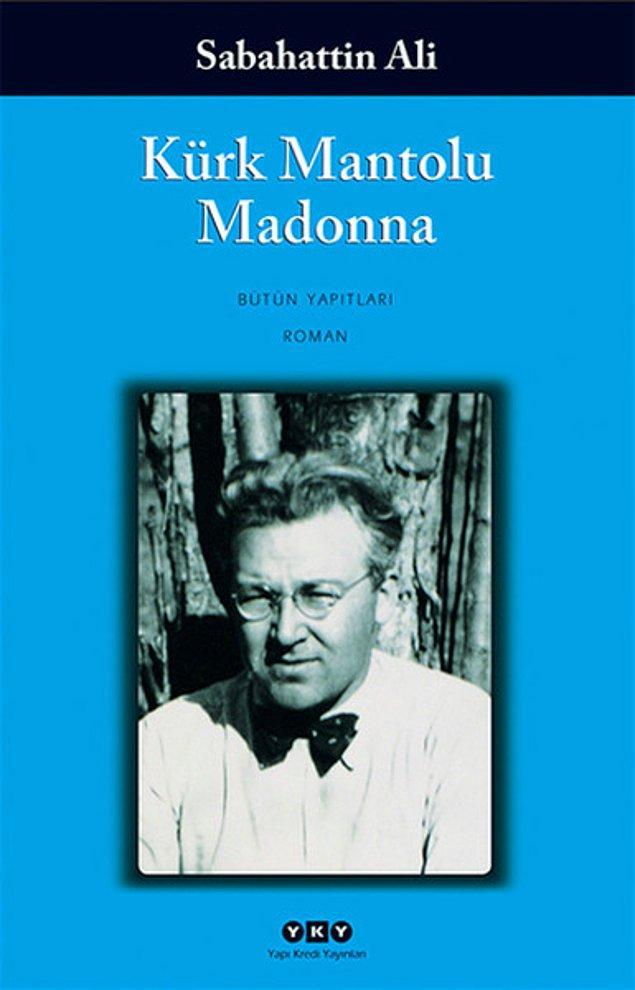 1-) Kürk Mantolu Madonna