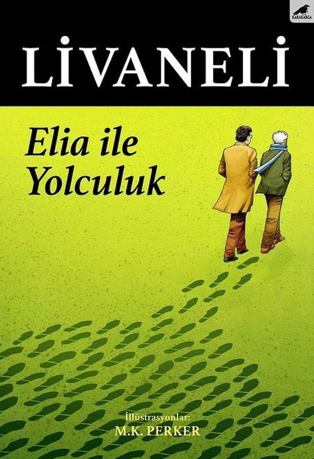 4. Elia ile Yolculuk - Zülfü Livaneli