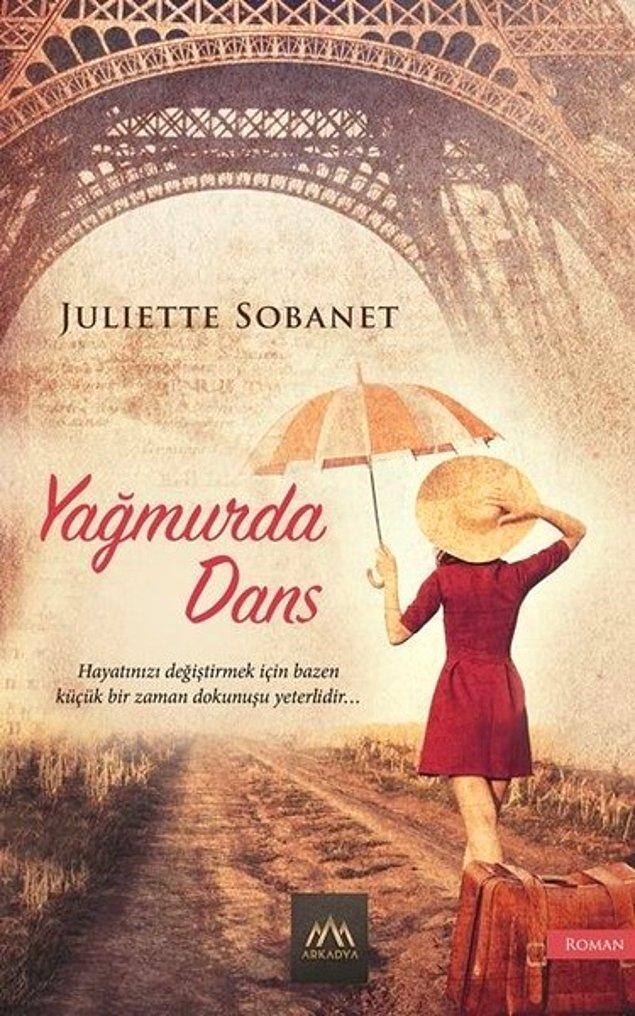3. Yağmurda Dans - Juliette Sobanet