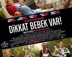 6- Dikkat Bebek Var- What To Expect When You're Expecting