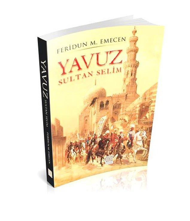 5. Yavuz Sultan Selim - Feridun Emecen
