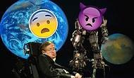 Stephen Hawking'den Yine Korkutan Bir Uyarı: İnsanlığın Sonunu Yapay Zekalar mı Getirecek?