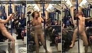 Şov Zamanı! Metroda Çırılçıplak Bir Şekilde Direk Dansı Yapan Adam